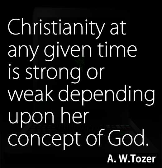 Christianity at any given time is strong or weak