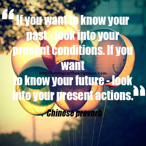 If You Want To Know Your Past Look Into Your Present